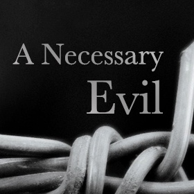 A Necessary Evil 150509 Web-Graphic