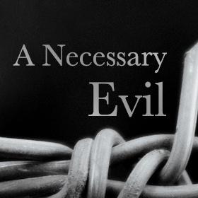 A Necessary Evil 150509 Web-Graphic